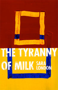 Tyranny of Milk